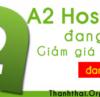 A2hosting đang giảm giá 50%