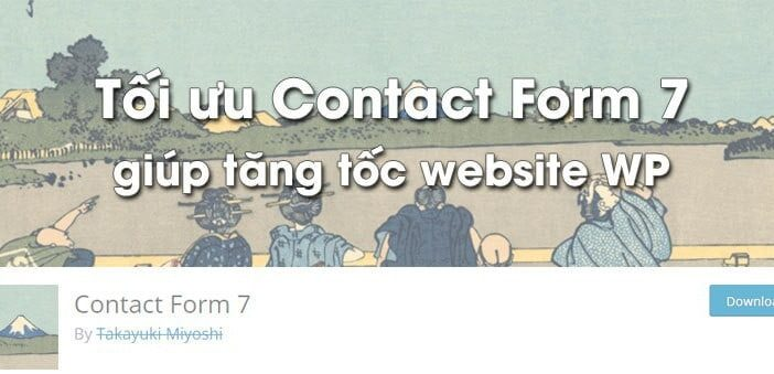 Cách tối ưu contact form 7 giúp tăng tốc website wordpress